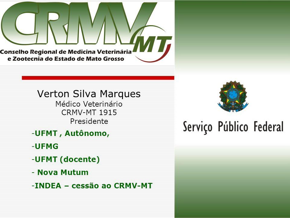 Verton Silva Marques Médico Veterinário CRMV-MT 1915 Presidente