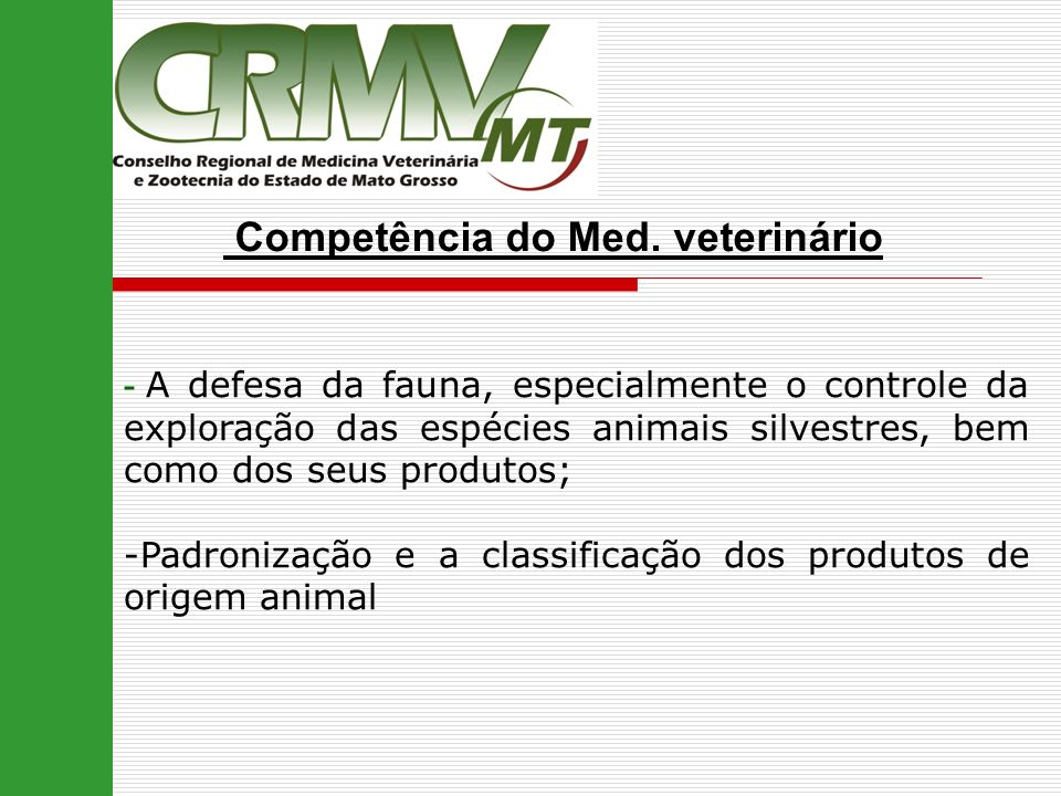 Competência do Med. veterinário