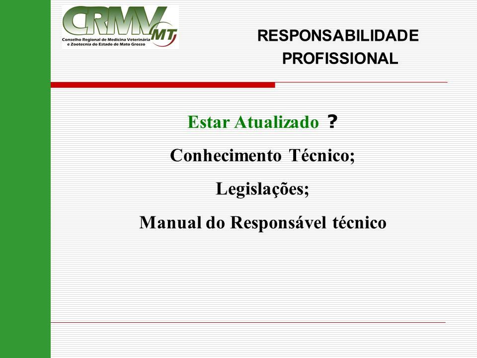 Conhecimento Técnico; Manual do Responsável técnico