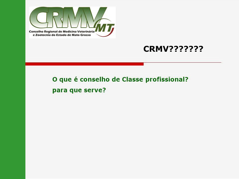 CRMV O que é conselho de Classe profissional para que serve