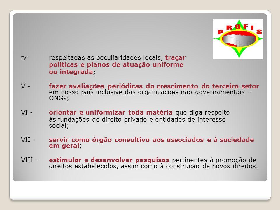 políticas e planos de atuação uniforme ou integrada;
