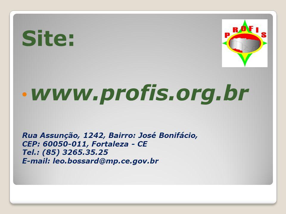 Site: www.profis.org.br Rua Assunção, 1242, Bairro: José Bonifácio,