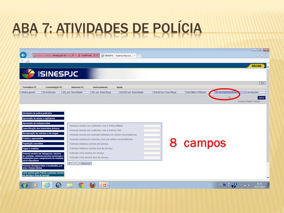 Aba 7: ATIVIDADES DE POLÍCIA