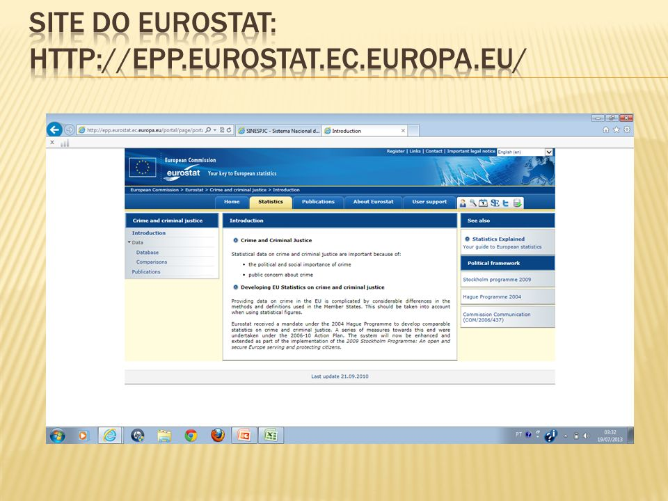 SITE DO EUROSTAT: http://epp.eurostat.ec.europa.eu/