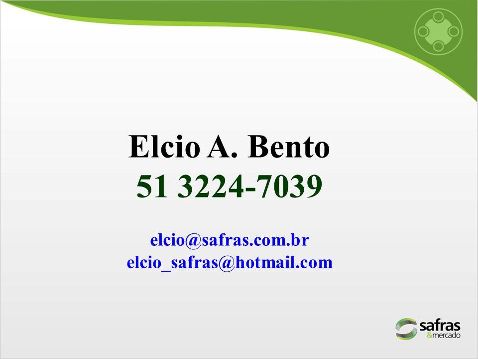 Elcio A. Bento 51 3224-7039 elcio@safras.com.br