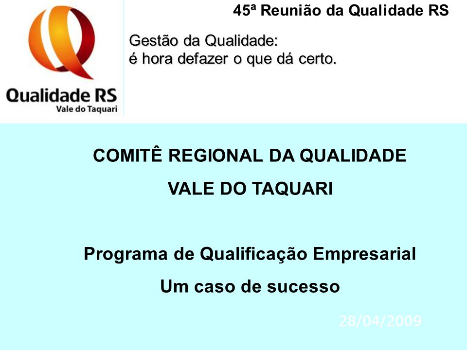 COMITÊ REGIONAL DA QUALIDADE VALE DO TAQUARI