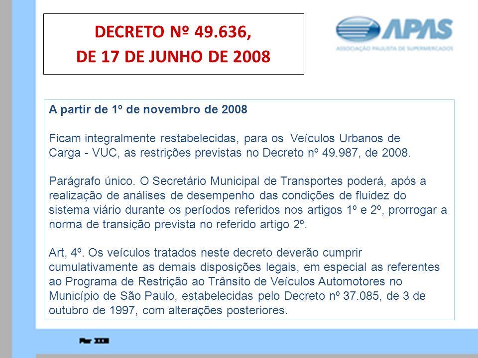 DECRETO Nº 49.636, DE 17 DE JUNHO DE 2008