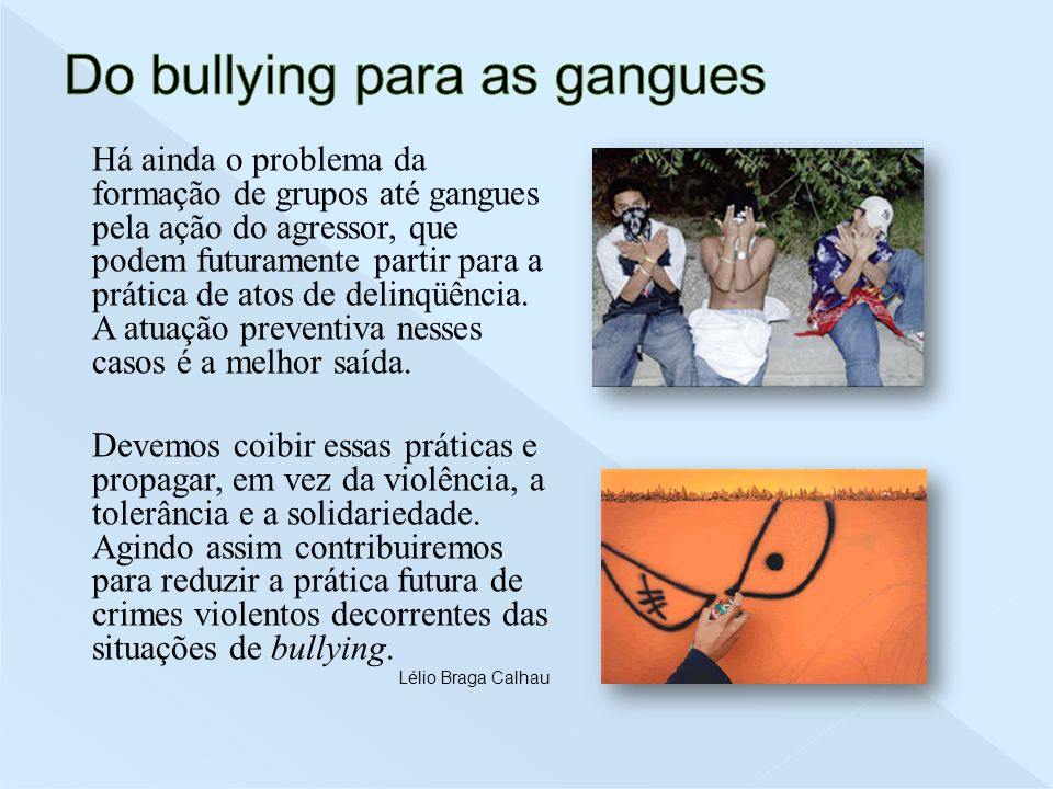 Do bullying para as gangues