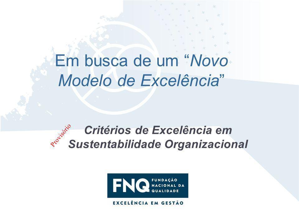 Critérios de Excelência em Sustentabilidade Organizacional
