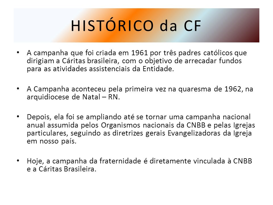 HISTÓRICO da CF