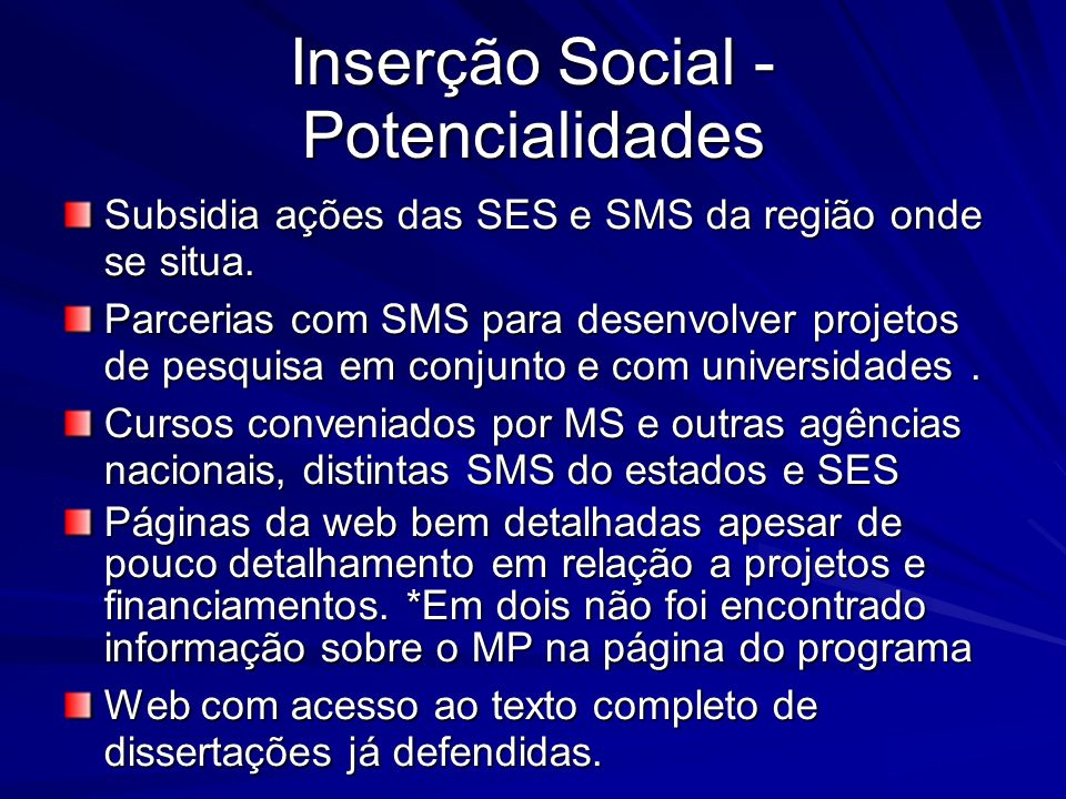Inserção Social - Potencialidades