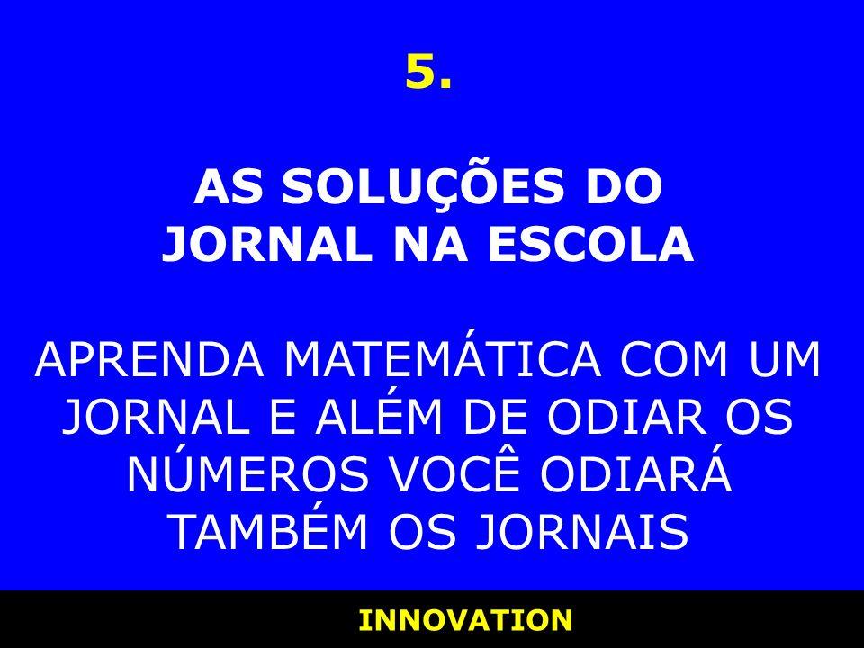 5. AS SOLUÇÕES DO JORNAL NA ESCOLA