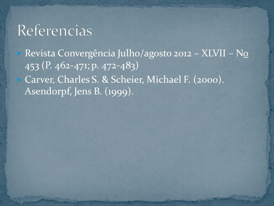 Referencias Revista Convergência Julho/agosto 2012 – XLVII – No 453 (P. 462-471; p. 472-483)