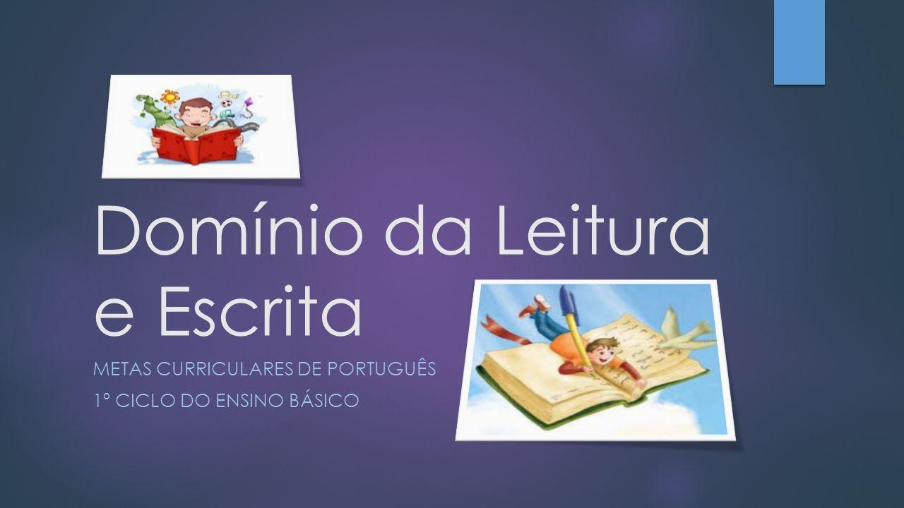 Domínio da Leitura e Escrita
