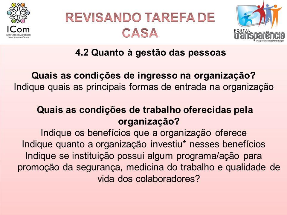 REVISANDO TAREFA DE CASA 4.2 Quanto à gestão das pessoas