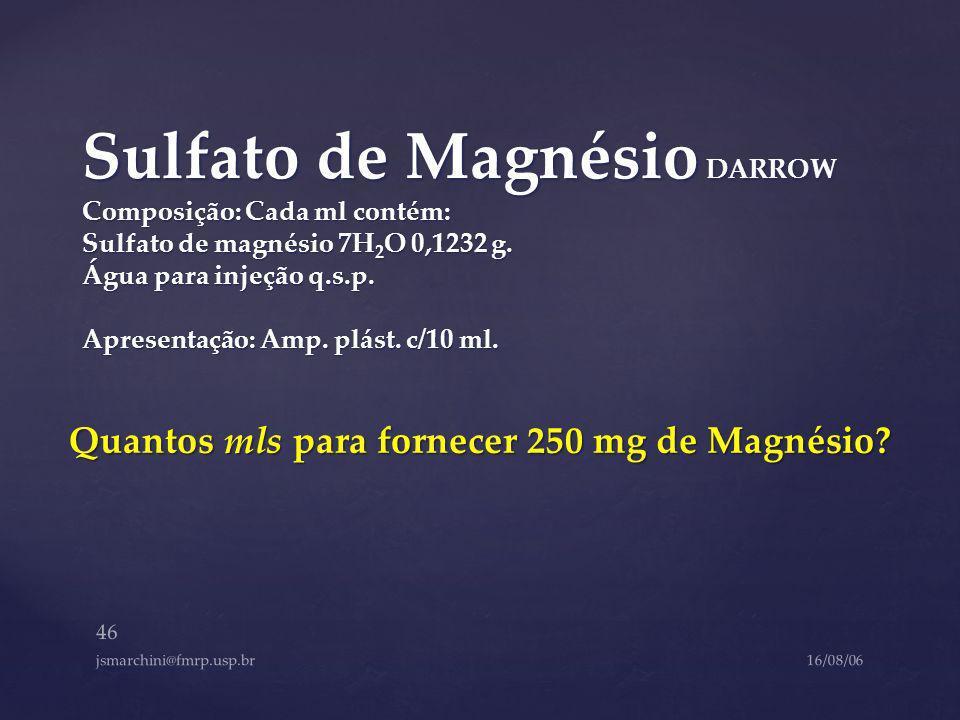 Quantos mls para fornecer 250 mg de Magnésio