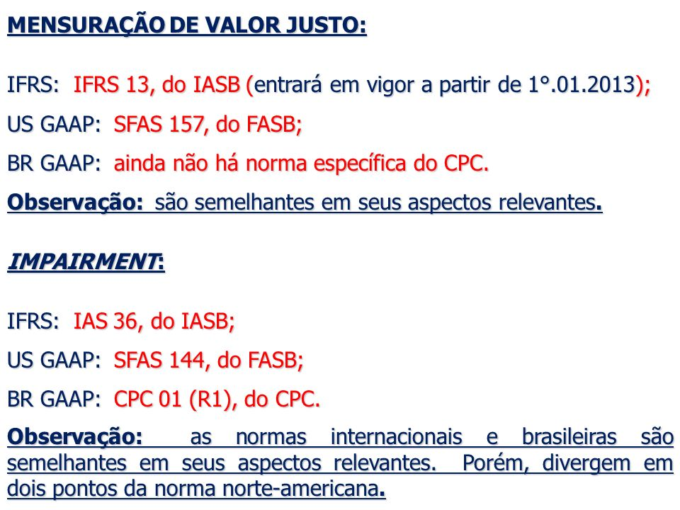 MENSURAÇÃO DE VALOR JUSTO:
