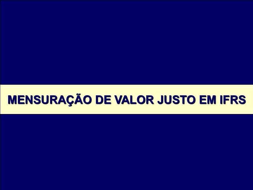 MENSURAÇÃO DE VALOR JUSTO EM IFRS