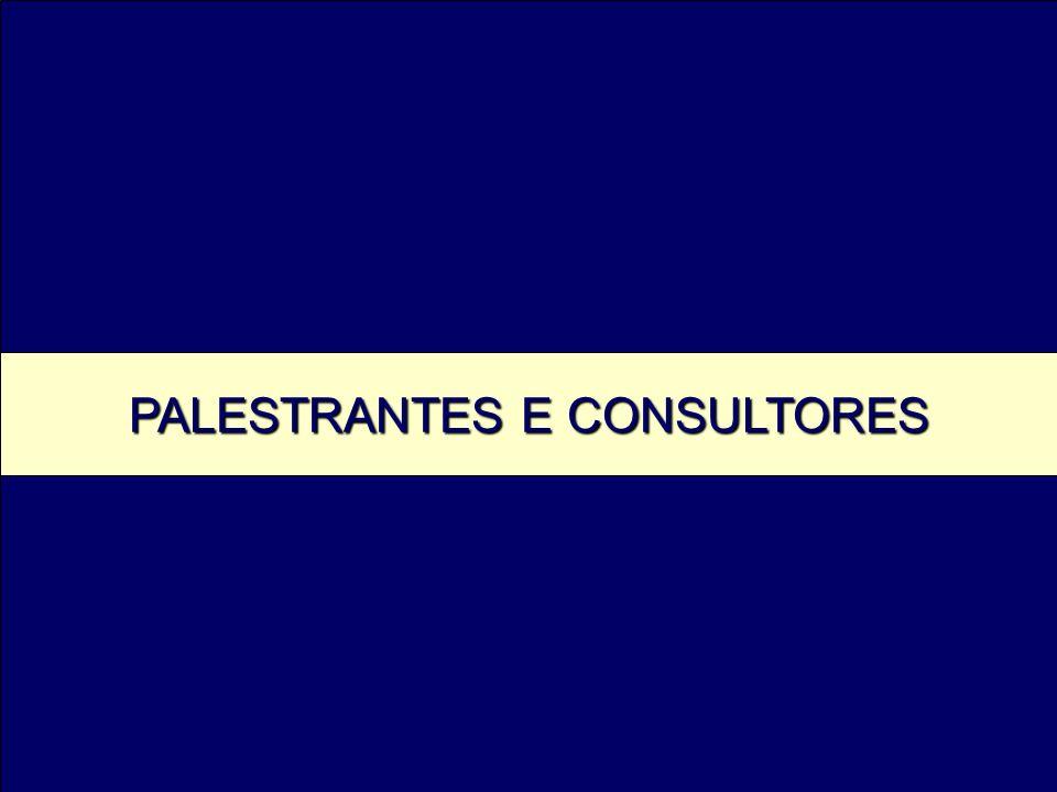 PALESTRANTES E CONSULTORES