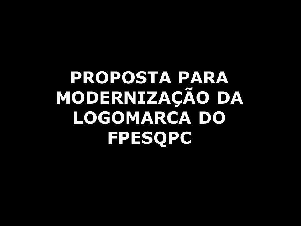 PROPOSTA PARA MODERNIZAÇÃO DA LOGOMARCA DO FPESQPC