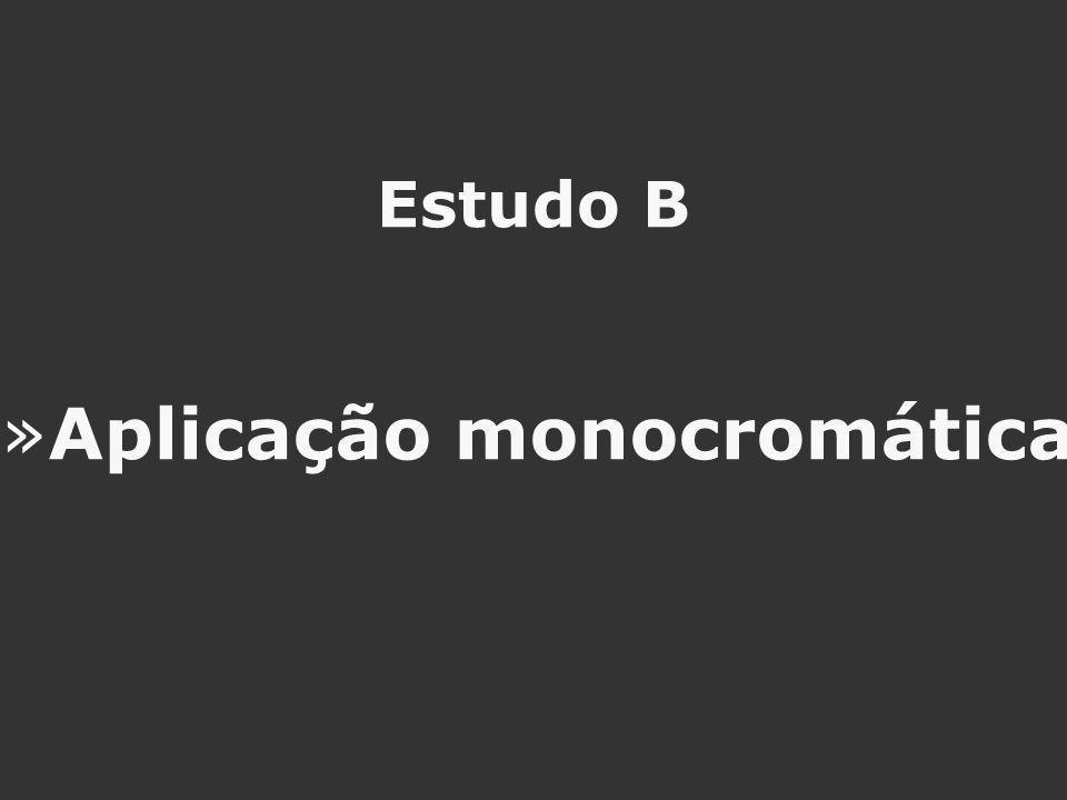 Aplicação monocromática