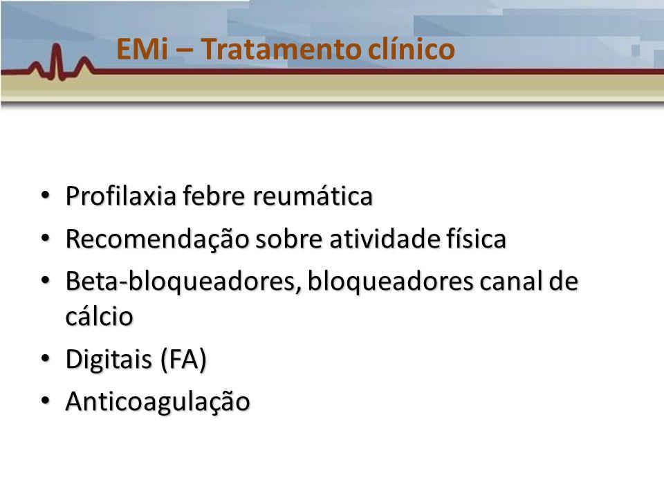 EMi – Tratamento clínico