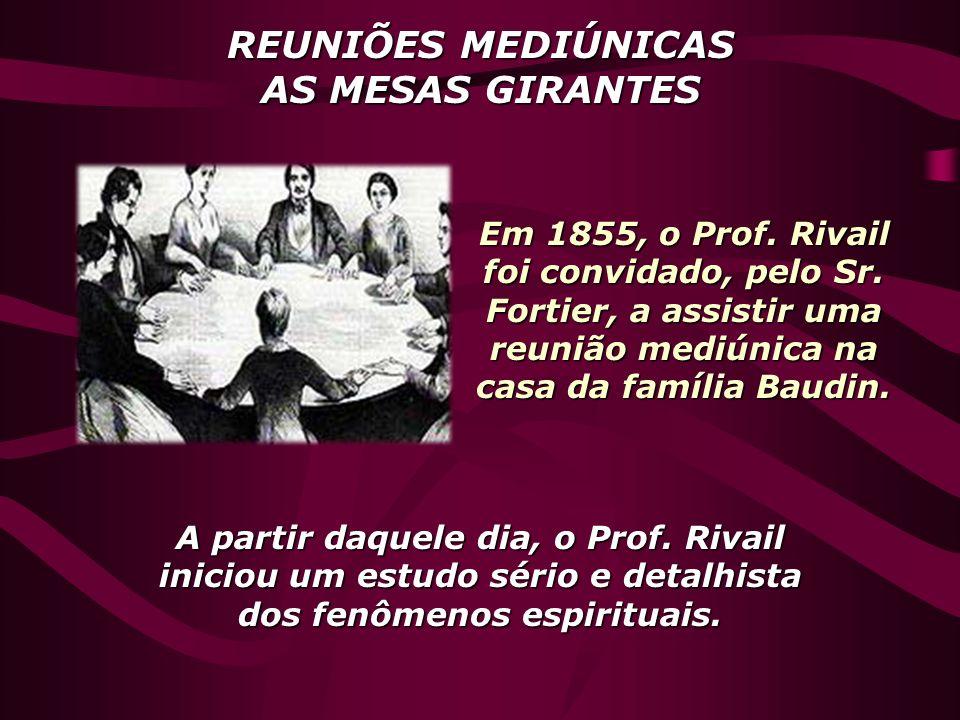 REUNIÕES MEDIÚNICAS AS MESAS GIRANTES