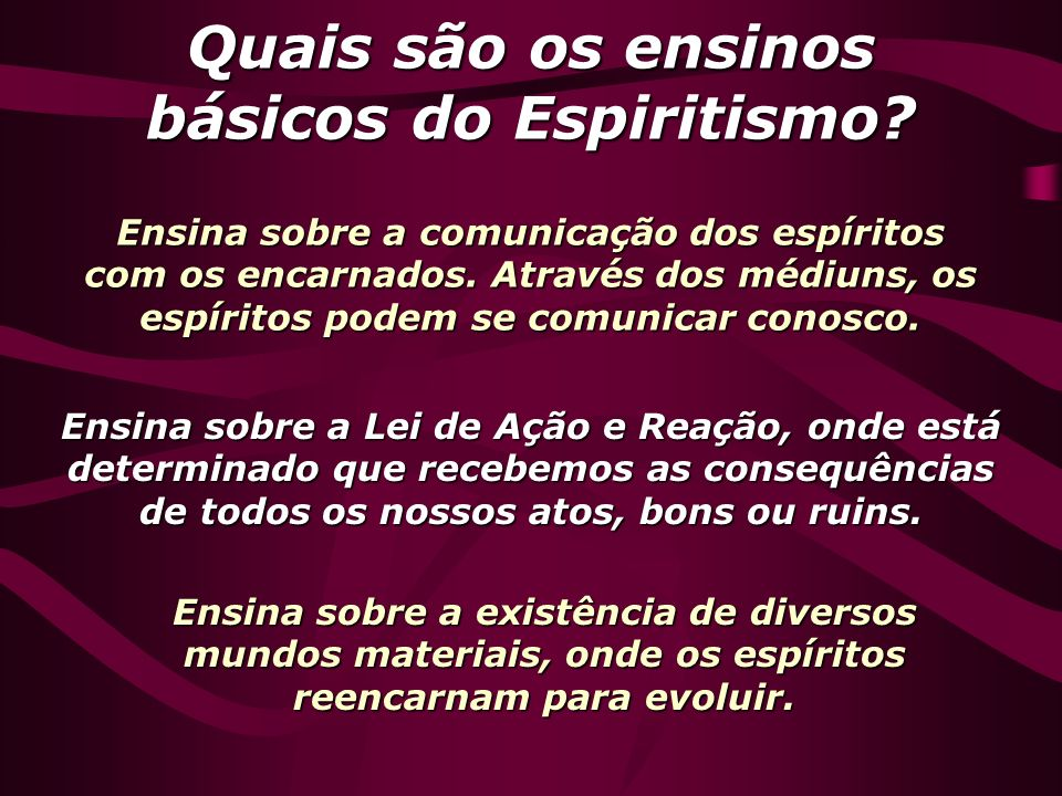 Quais são os ensinos básicos do Espiritismo