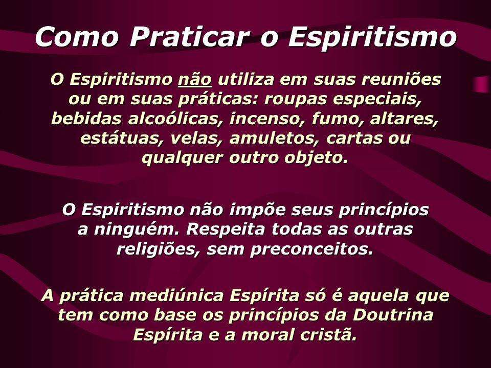 Como Praticar o Espiritismo