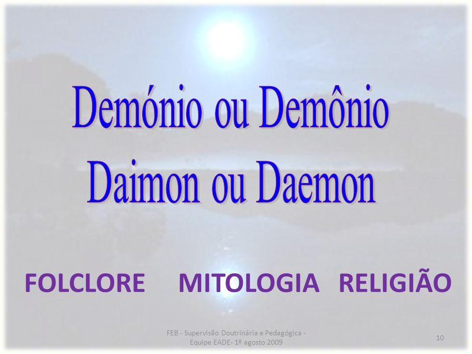 FOLCLORE MITOLOGIA RELIGIÃO