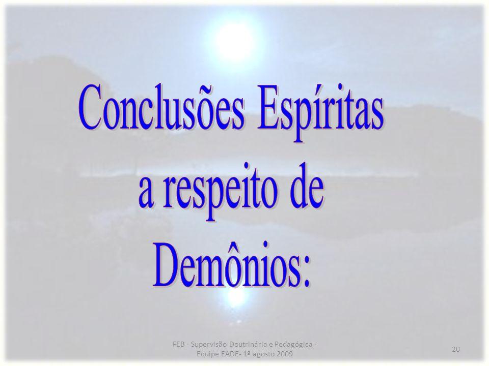 Conclusões Espíritas a respeito de Demônios: