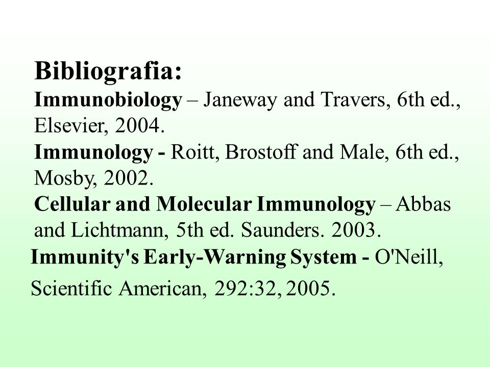 Bibliografia: Immunobiology – Janeway and Travers, 6th ed.,