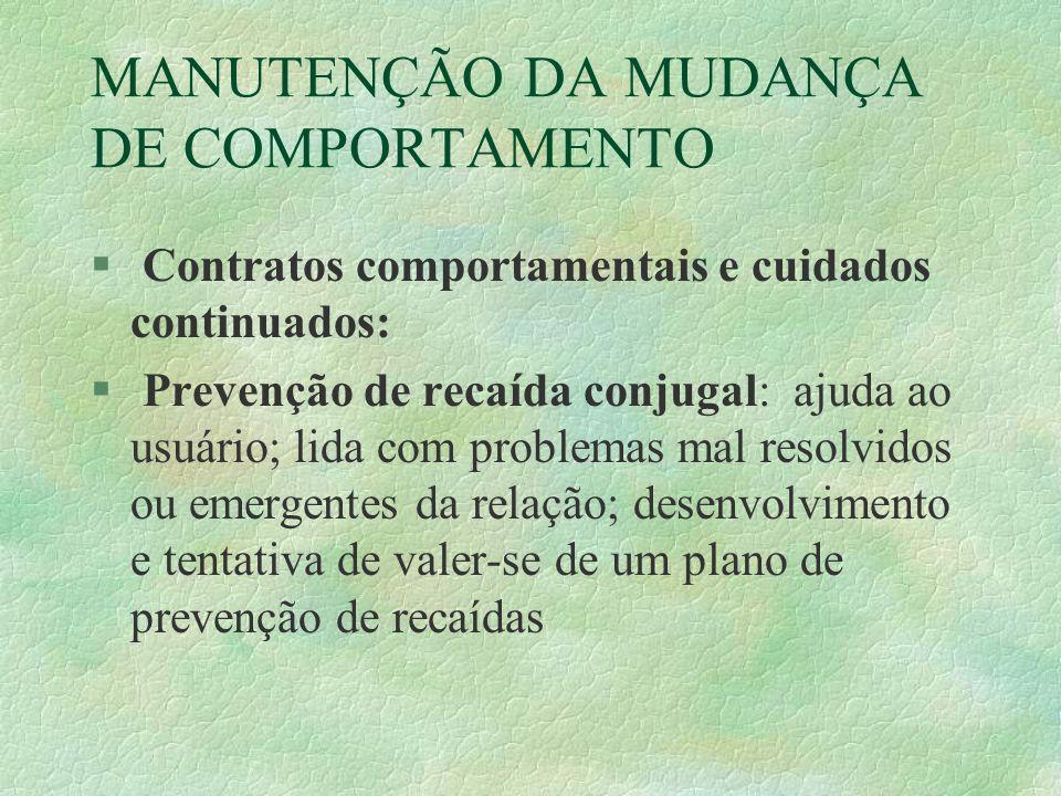 MANUTENÇÃO DA MUDANÇA DE COMPORTAMENTO