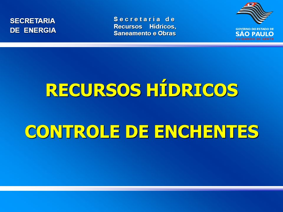 RECURSOS HÍDRICOS CONTROLE DE ENCHENTES