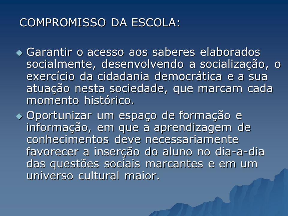 COMPROMISSO DA ESCOLA: