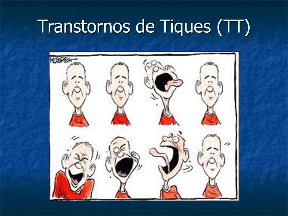 Transtornos de Tiques (TT)