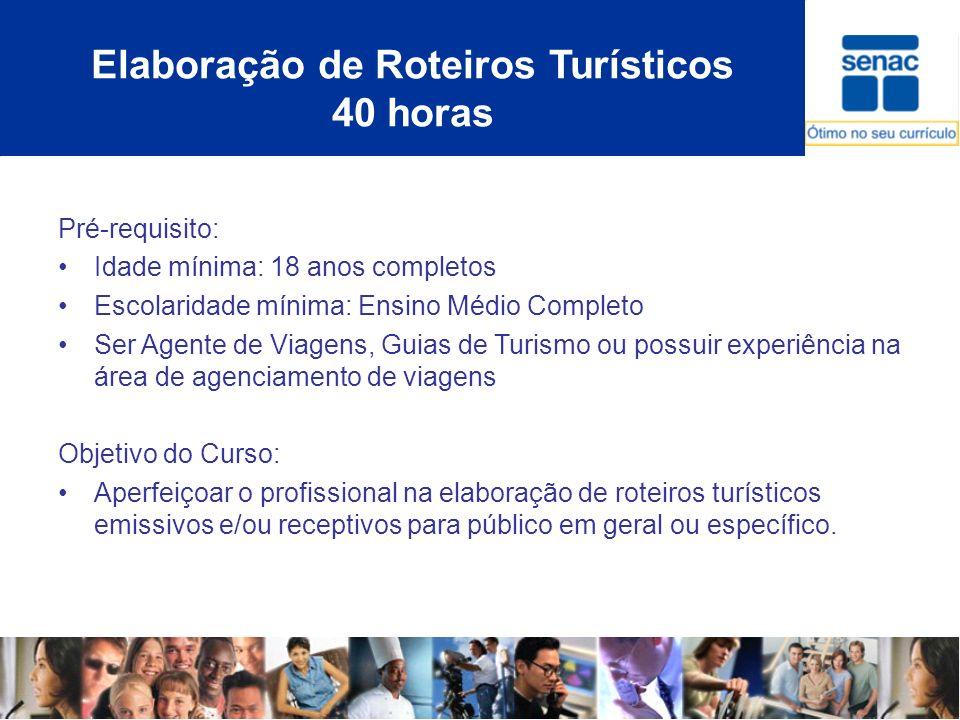 Elaboração de Roteiros Turísticos 40 horas
