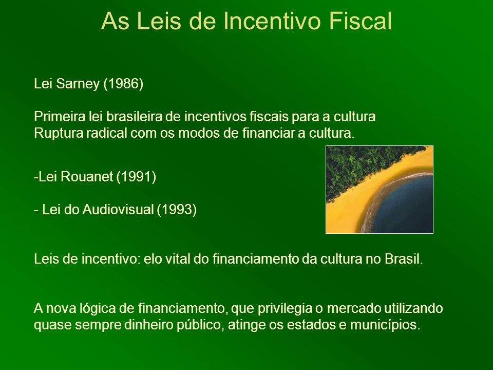 As Leis de Incentivo Fiscal