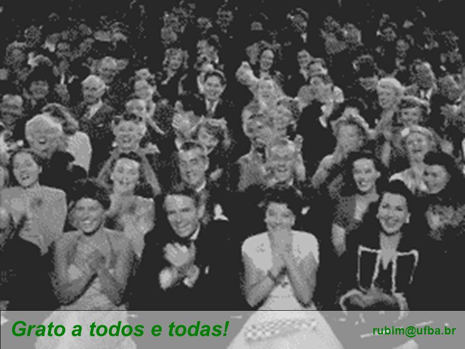 Grato a todos e todas! rubim@ufba.br