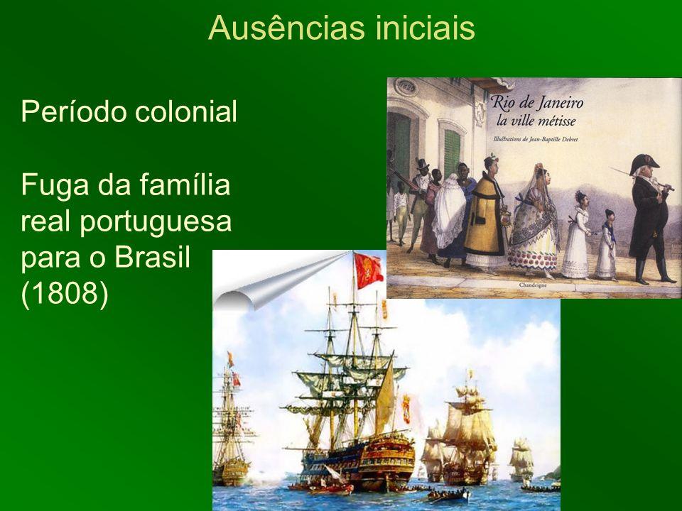 Ausências iniciais Período colonial