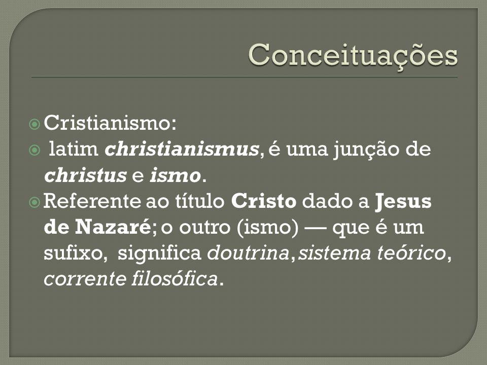 Conceituações Cristianismo: