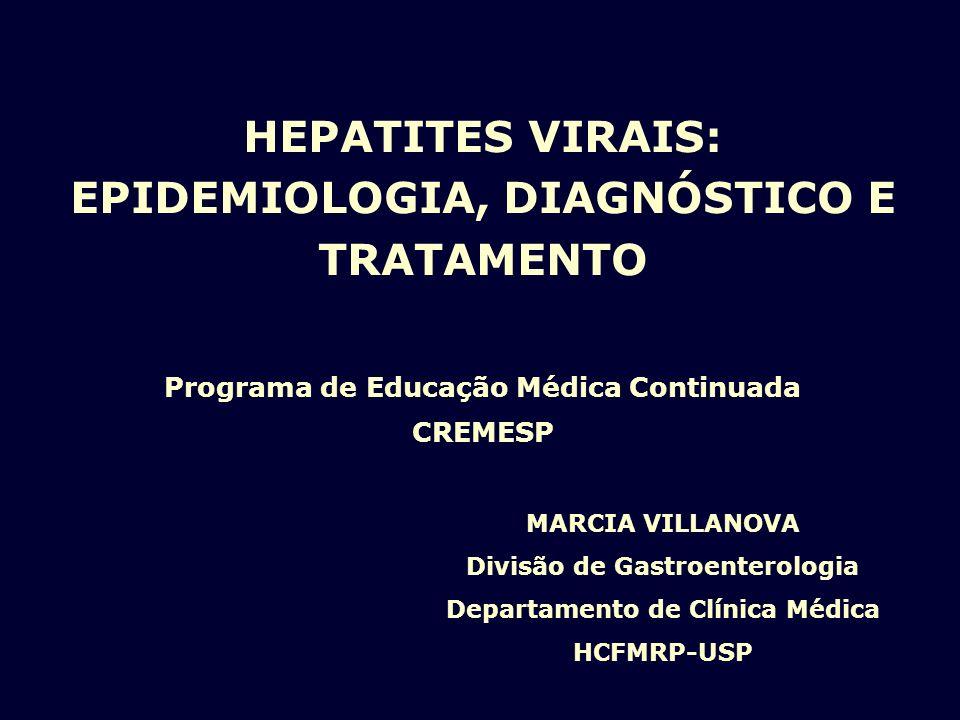 HEPATITES VIRAIS: EPIDEMIOLOGIA, DIAGNÓSTICO E TRATAMENTO