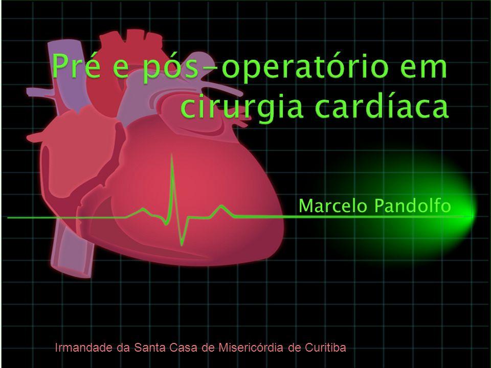 Pré e pós-operatório em cirurgia cardíaca