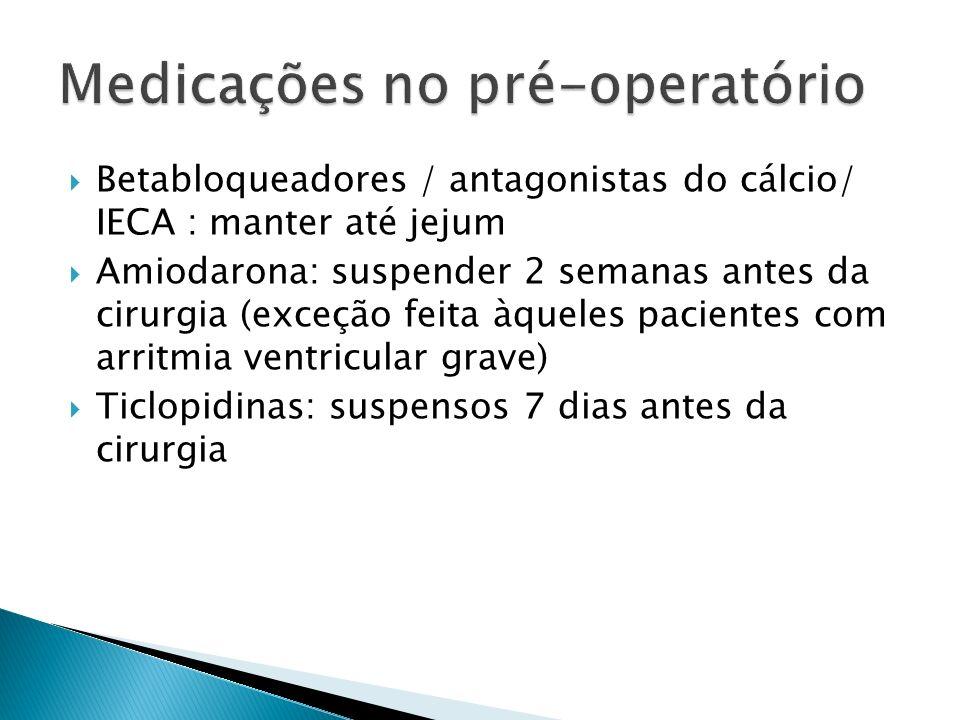 Medicações no pré-operatório