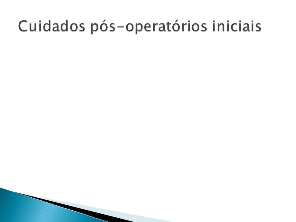 Cuidados pós-operatórios iniciais