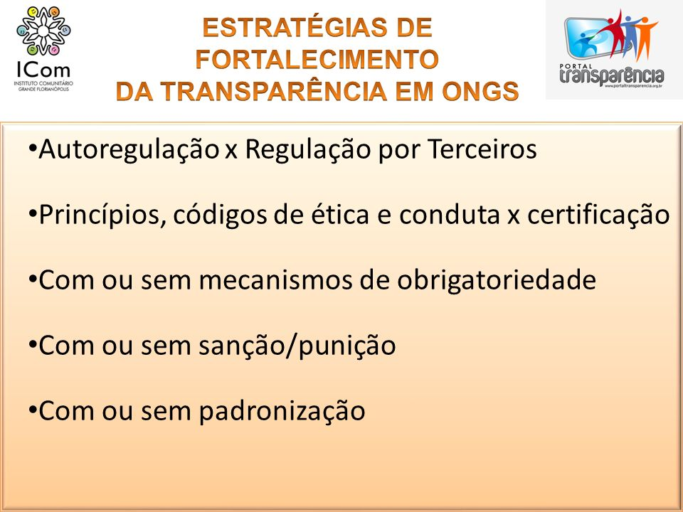 ESTRATÉGIAS DE FORTALECIMENTO DA TRANSPARÊNCIA EM ONGS