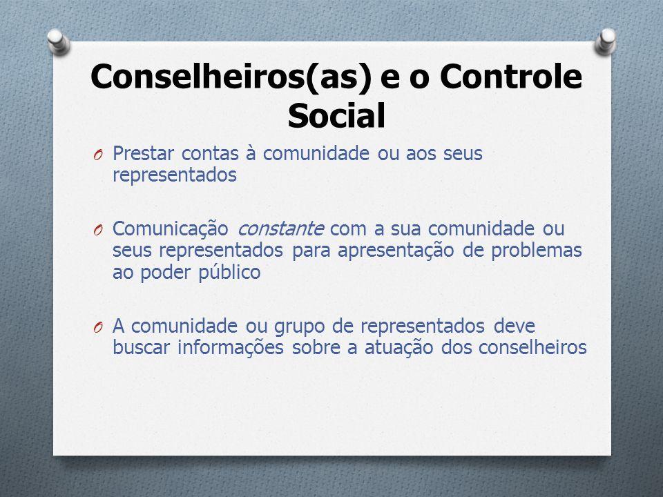 Conselheiros(as) e o Controle Social