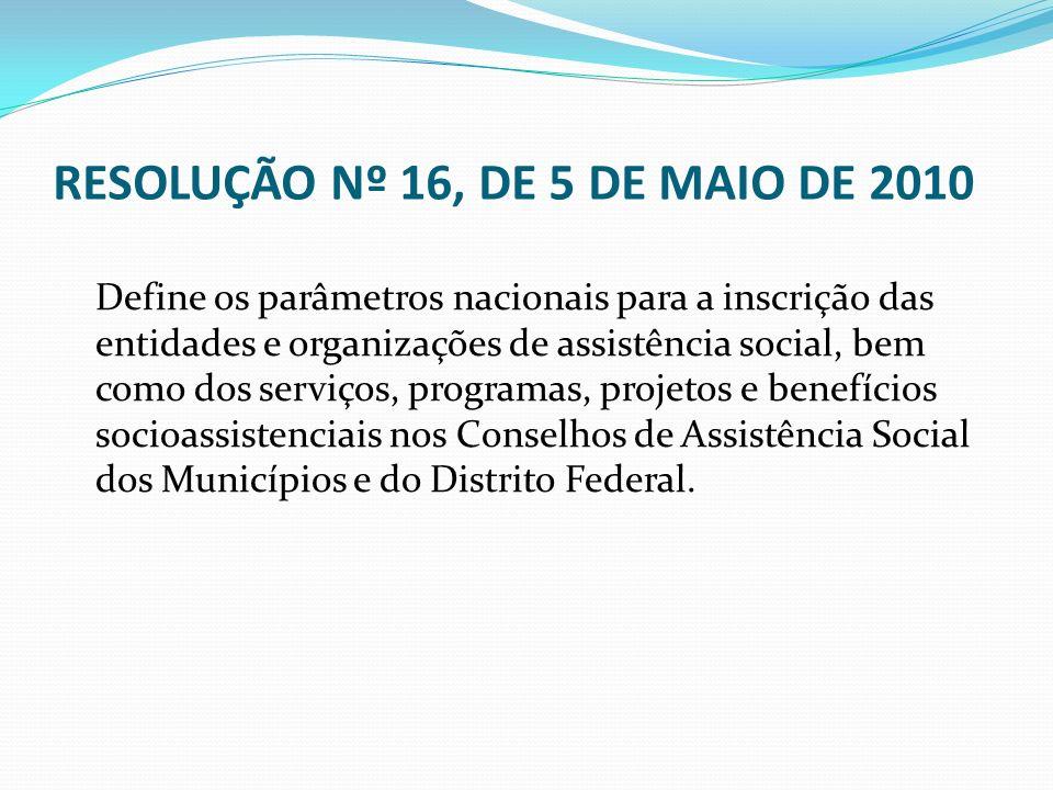 RESOLUÇÃO Nº 16, DE 5 DE MAIO DE 2010