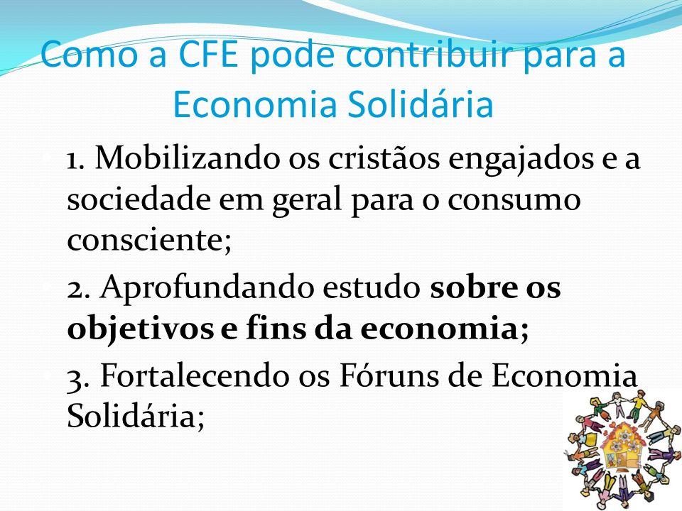 Como a CFE pode contribuir para a Economia Solidária