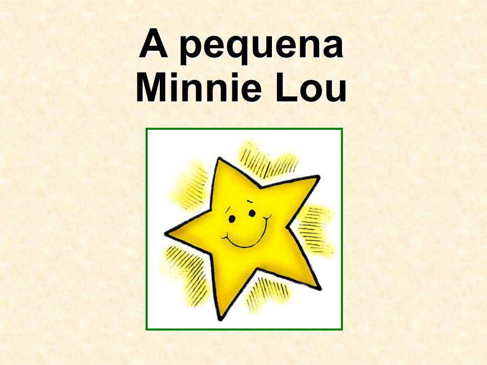 A pequena Minnie Lou